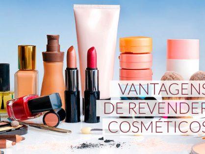 Vantagens de revender cosméticos