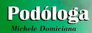 Podóloga Michele Domiciana