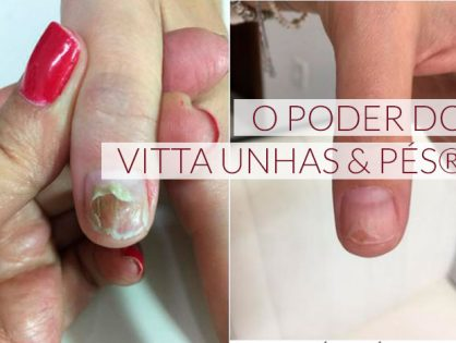 O poder do Vitta Unhas & Pés®